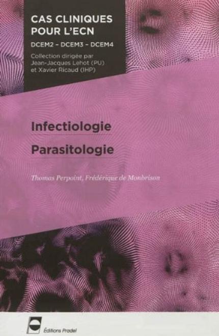 Infectiologie - Parasitologie - Thomas Perpoint, Frédérique De Monbrison - John Libbey