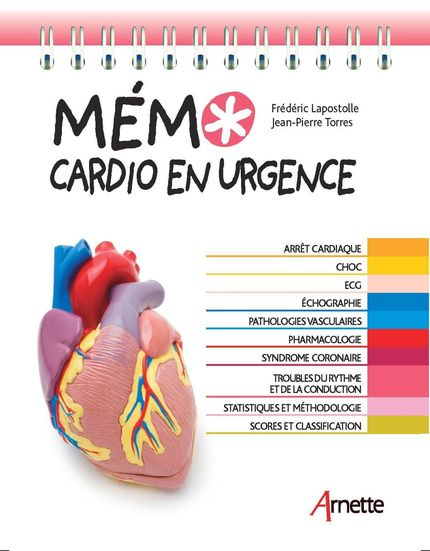 Mémo cardio en urgence - Jean-Pierre Torres, Frédéric Lapostolle - John Libbey