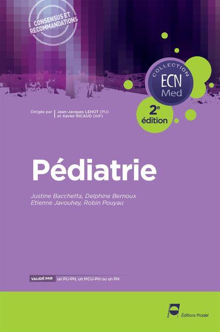 Pédiatrie - Justine Bacchetta, Delphine Bernoux, Etienne Javouhey, Robin pouyau - John Libbey