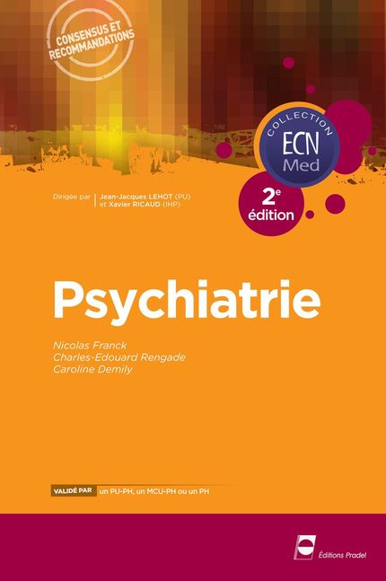 Psychiatrie ECN - Nicolas Franck, Charles Edouard Rengade, Caroline Demily - John Libbey