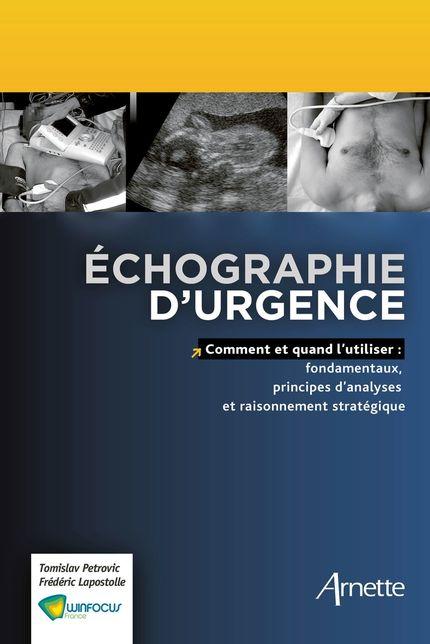 Echographie d'urgence - Tamislav Petrovic, Frédéric Lapostolle - John Libbey