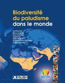 Biodiversité du paludisme dans le monde - Jean Mouchet, Pierre Carneval, Marc Coosemans, Jean Julvez, Sylvie Manguin, Dominique Richard-lenoble, Jacques Sircoulon - John Libbey