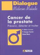 Cancer de la prostate - Olivier Cussenot - John Libbey