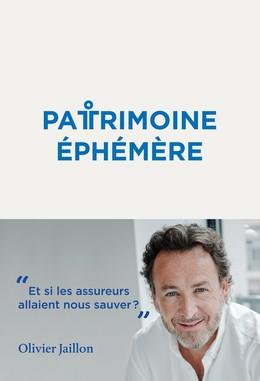 Patrimoine éphémère - Olivier Jaillon - Débats publics