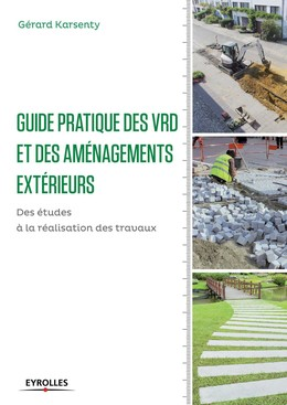 Guide pratique des vrd et aménagements extérieurs - Gérard Karsenty - Eyrolles