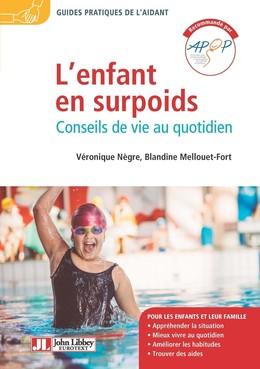 L'enfant en surpoids - Véronique Nègre, Blandine Mellouet - John Libbey