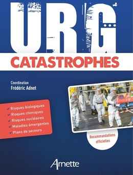 URG' Catastrophes - Frédéric Adnet - John Libbey