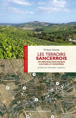 Les terroirs Sancerrois - Thibaut Boulay - Loubatières