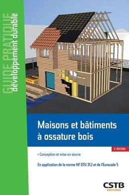 Maisons et bâtiments à ossature bois - Emilie Orand - CSTB