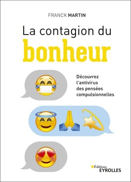 La contagion du bonheur - Franck Martin - Eyrolles