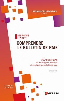 Comprendre le bulletin de paie - Stéphane Liziard - Gereso