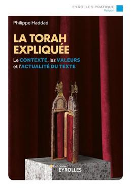 La torah expliquée - Philippe Haddad - Eyrolles