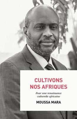 Cultivons nos Afriques - Moussa Mara - Débats publics
