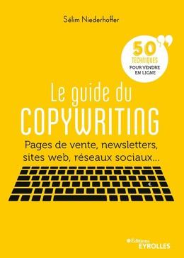 Le guide  du copywriting - Selim Niederhoffer - Eyrolles