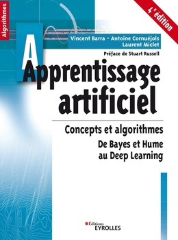 Apprentissage artificiel - 4e édition - Vincent Barra, Laurent Miclet, Antoine Cornuéjols - Eyrolles