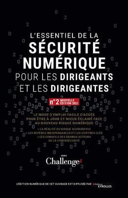 L'essentiel de la sécurité numérique pour les dirigeants et les dirigeantes - Daniel Benabou - Eyrolles