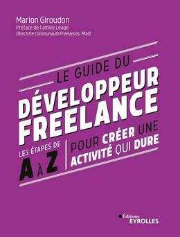 Le guide du développeur freelance - Marion Giroudon - Eyrolles