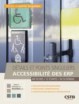 Détails et points singuliers - Accessibilité des ERP - Johannes Laviolette - CSTB