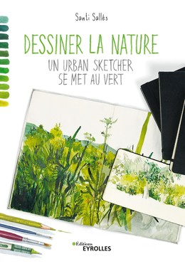 Dessiner la nature - Santi Sallés - Eyrolles