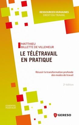 Le télétravail en pratique - Matthieu Billette de Villemeur - Gereso