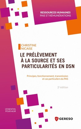 Le prélèvement à la source et ses particularités en DSN - Christine Nicaise - Gereso
