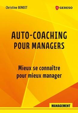 Auto-coaching pour managers - Christine Benoit - Gereso