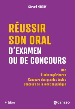 Réussir son oral d'examen ou de concours - Gérard Kirady - Gereso