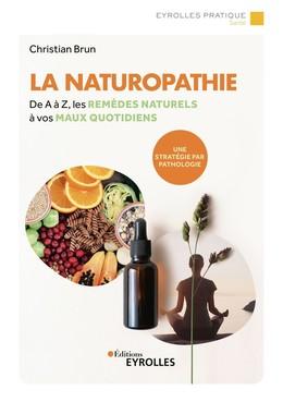 La naturopathie - Christian Brun - Eyrolles