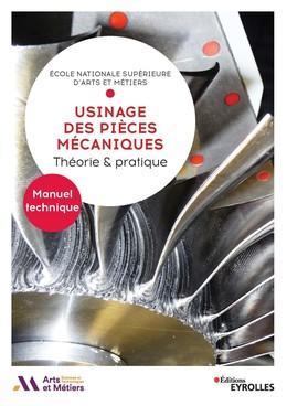 Usinage des pièces mécaniques - ENSAM ENSAM - Eyrolles