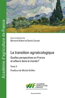 La transition agroécologique - Tome II - Denis Couvet, Bernard Hubert - Presses des Mines
