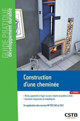 Construction d'une cheminée - Jacques Chandellier, Cédric Normand - CSTB