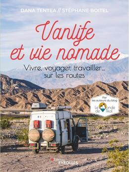 Vanlife et vie nomade - Stéphane Boitel, Dana Tentea - Eyrolles