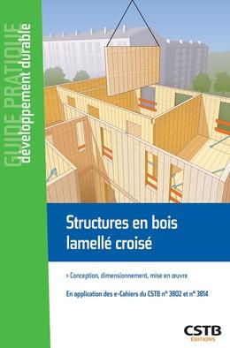 Structures en bois lamellé croisé - Loic Payet - CSTB