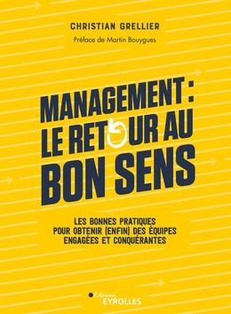Management : le retour au bon sens - Christian Grellier - Eyrolles