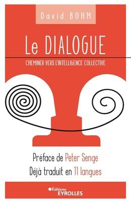 Le dialogue - David Bohm - Eyrolles