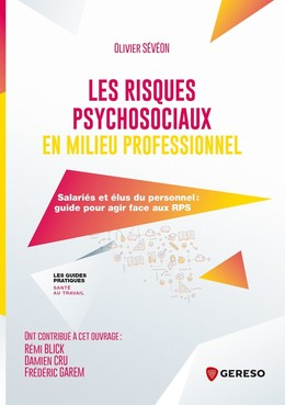 Les risques psychosociaux en milieu professionnel - Olivier Sévéon - Gereso