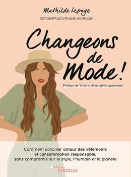 Changeons de mode - Mathilde Lepage - Eyrolles