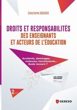 Droits et responsabilités des enseignants et acteurs de l'éducation - Christophe BOUCHER - Gereso