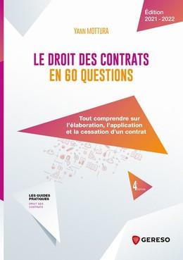 Le droit des contrats en 60 questions - Yann Mottura - Gereso