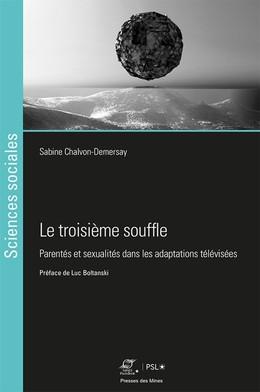 Le troisième souffle - Sabine Chalvon-Demersay - Presses des Mines