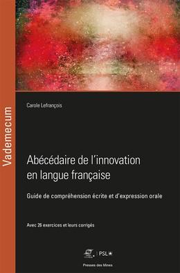 Abécédaire de l'innovation en langue française - Carole Lefrançois - Presses des Mines