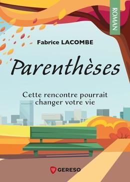 Parenthèses - Fabrice Lacombe - Gereso