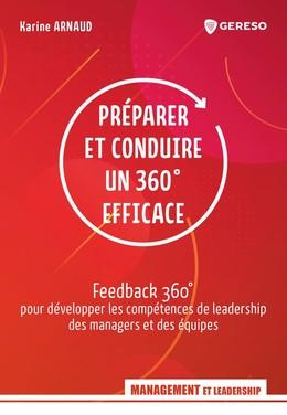 Préparer et conduire un 360° efficace - Karine Arnaud - Gereso