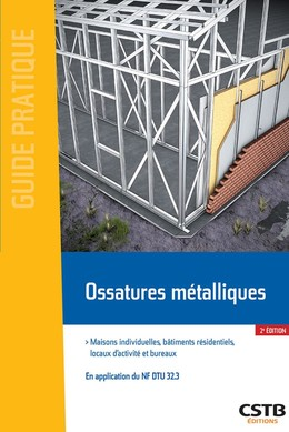 Ossatures métalliques - Xavier Thollard - CSTB