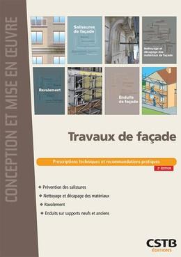 Travaux de façade - Rolland Cresson, Flora GENEL, Elisabeth MOORE, Bertrand Ruot, François Virolleaud - CSTB