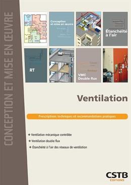 Ventilation - Quali-TE Quali-TE, Valérie Leprince, Anne-Marie Bernard - CSTB