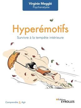 Hyperémotifs - Virginie Megglé - Eyrolles