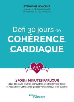 Défi 30 jours de cohérence cardiaque - Stéphanie Noncent - Eyrolles