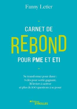 Carnet de rebond pour PME et ETI - Fanny Letier - Eyrolles