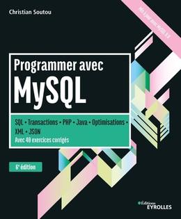 Programmer avec MySQL - Christian Soutou - Eyrolles